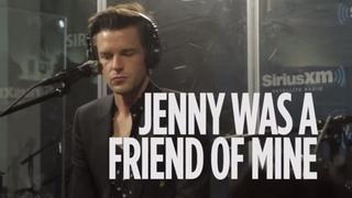 "Brandon Flowers (The Killers) - ""Jenny Was A Friend Of Mine"" [LIVE @ SiriusXM]   Alt Nation"