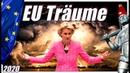 Von der Leyens EU Träume | Der aufziehende Sturm in Europa
