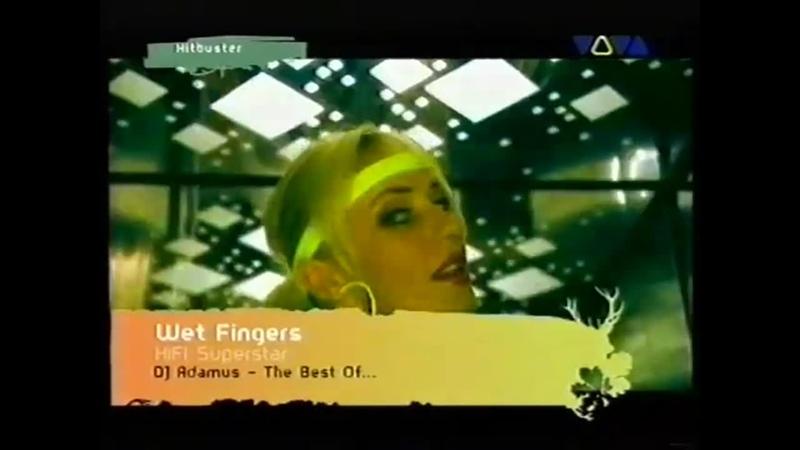 Wet Fingers - Hi-FiI Superstar (VIVA HITBUSTER)