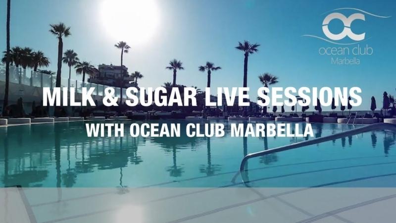 ТРАНСЛЯЦИЯ I HD 13 O5 2O21 ►Milk Sugar with Ocean Club Marbella 2o21