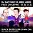 Dj antoine vs mad mark feat juiceppe feat juiceppe