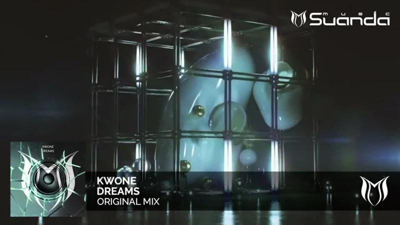 KWONE - Dreams (Original Mix)