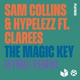 Sam Collins, Hypelezz feat. Clarees - The Magic Key