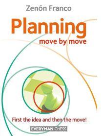 Zenon Franco_Planning Move by Move 2019 (PGN+CBV) STFWjA8OzuA