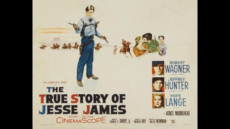 Подлинная история Джесси Джеймса 1957 США вестерн драма биография 720p