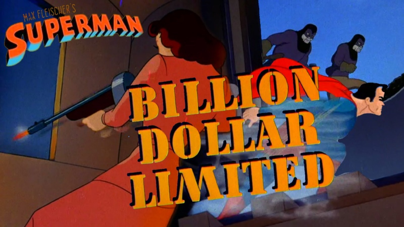 Супермен Superman 1941 3 серия Экспресс на миллиард долларов