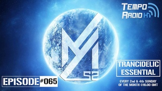 Ayham52 Pres. Trancidelic Essential  (24-05-2020) [Psychedelic/Uplifting Mix]