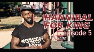 Workout Level представляет  Hannibal For King Эпизод 5 (2020)