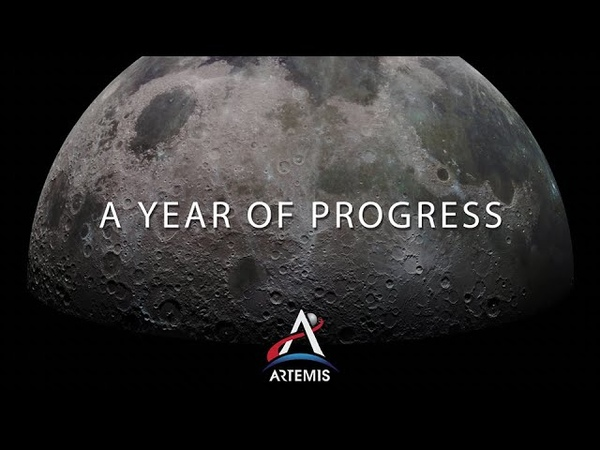 Artemis Update A Year of Progress on Returning to the Moon