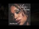 MC - Felicia Adams - No one else