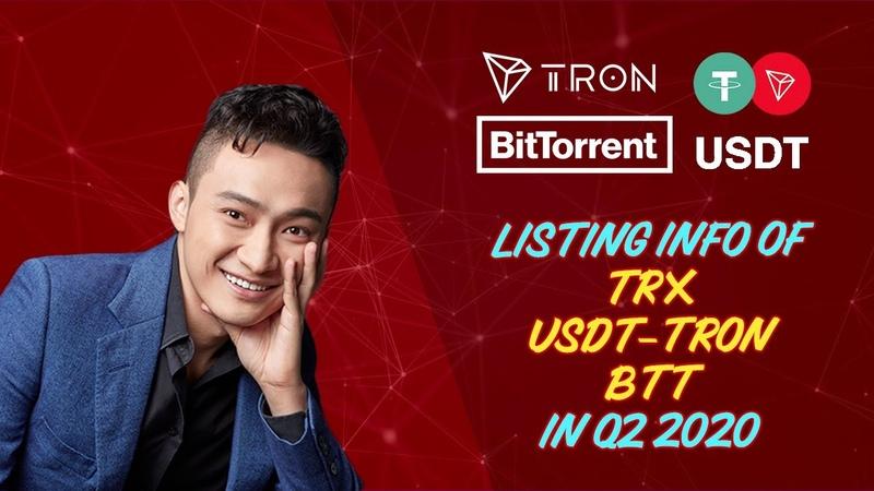 Listing Info of TRX, USDT-TRON BTT in Q2 2020
