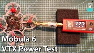 How Much?! Mobula6 VTX Output Power Test