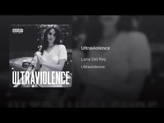 ULTRAVIOLENCE (full Album)