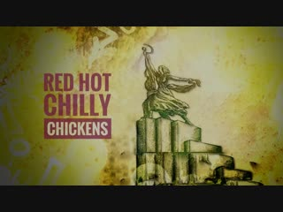Red hot chilly chickens
