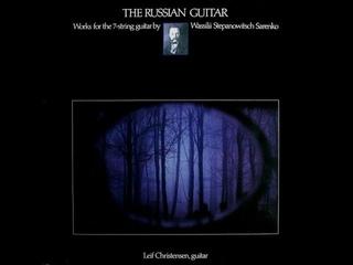 The Russian Guitar - Music of Vassily Sarenko (LP 1983)